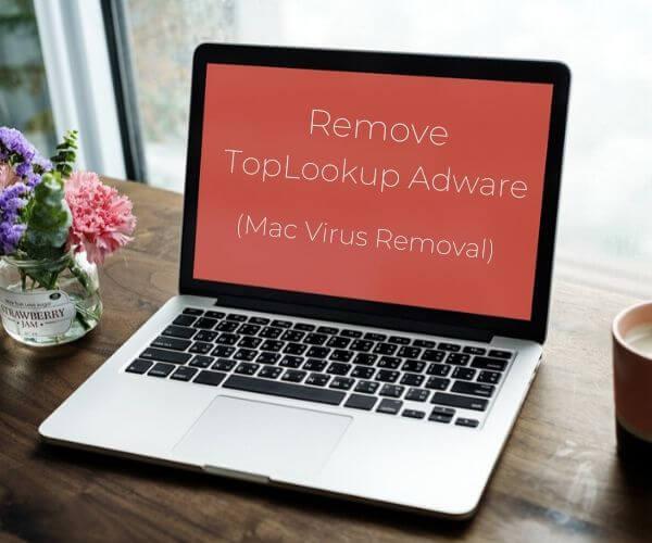 remove toplookup mac virus sensorstechforum