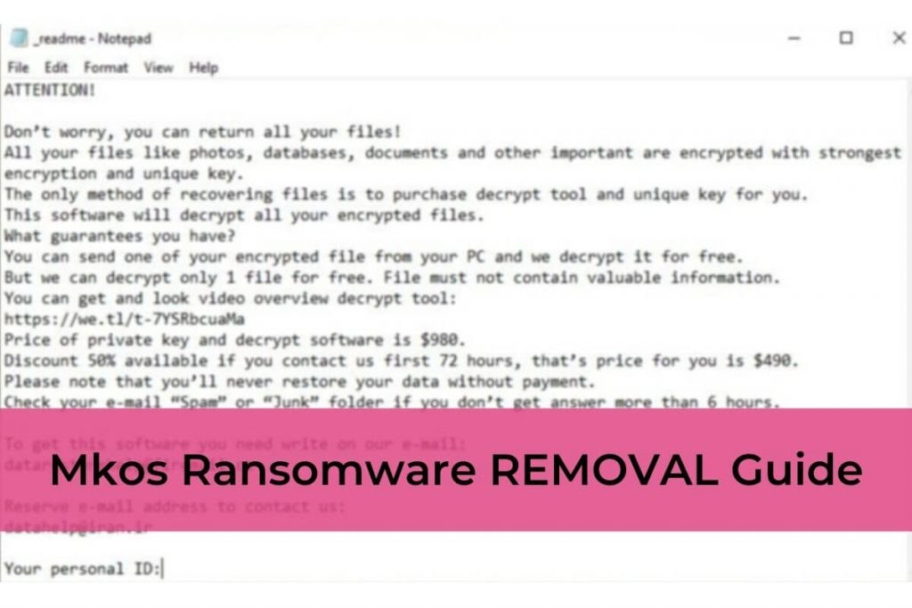 Mkos Virus Ransomware REMOVAL Guide
