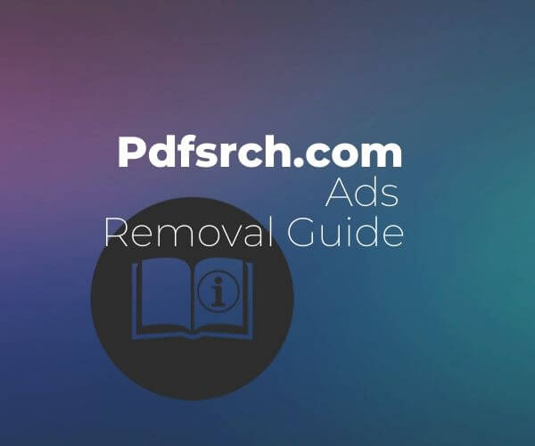 remove Pdfsrch.com ads sensrostechforum guide