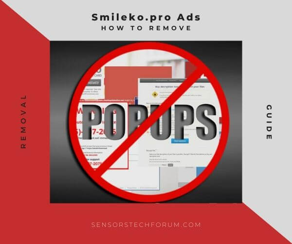 remove Smileko.pro pop-up ads sensorstechforum