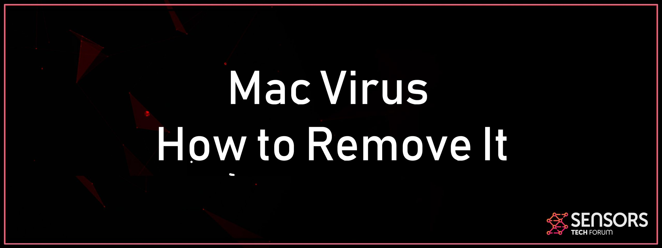 How To Remove Virus From Mac Mac Virus Removal Update May 2020