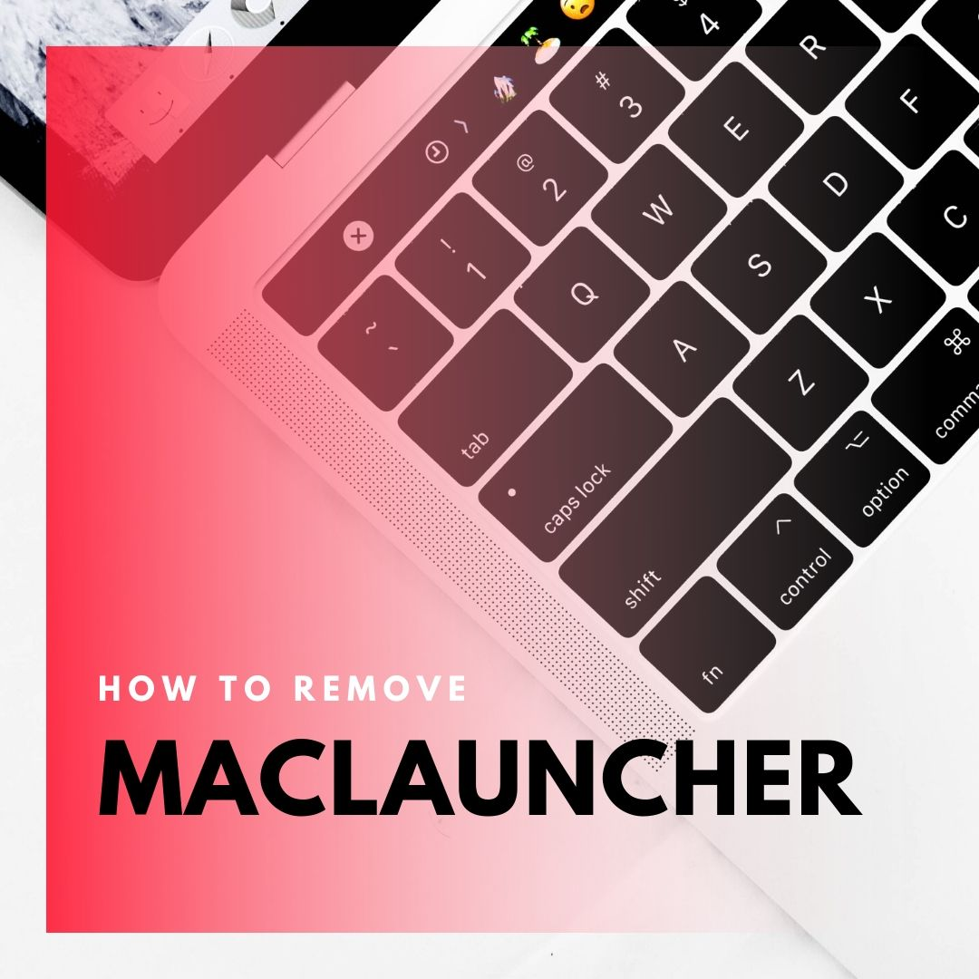 macLauncher adware mac removal guide