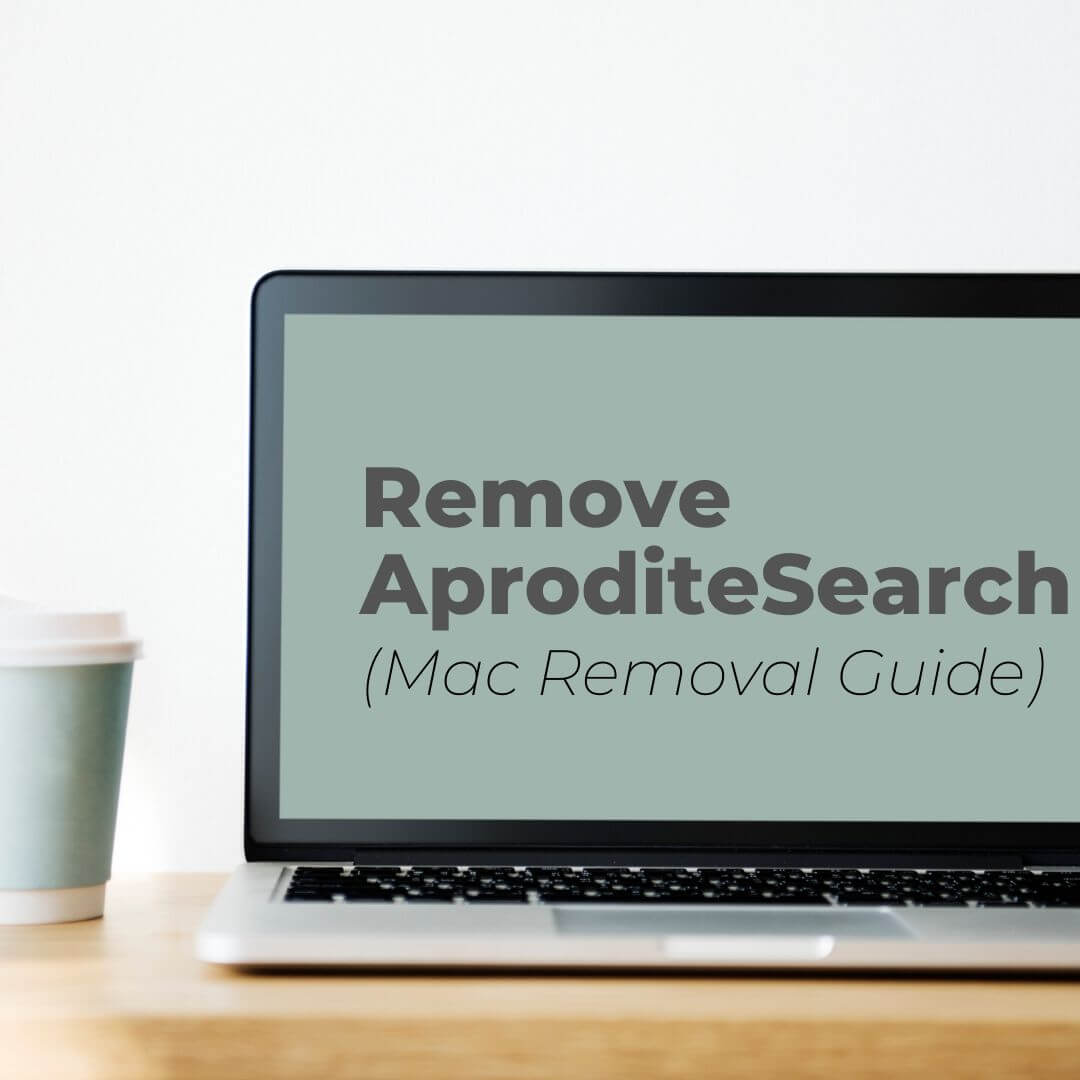 remove AproditeSearch adware on mac