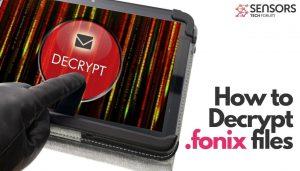 comment décrypter les fichiers de virus fonix
