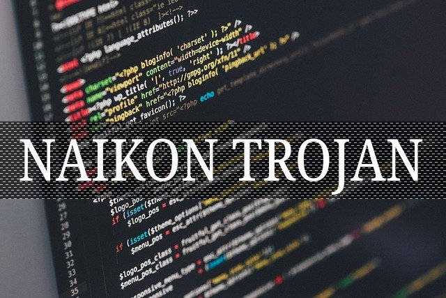 Remove Naikon Trojan From Your Computer