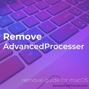 Remove AdvancedProcesser Mac Adware