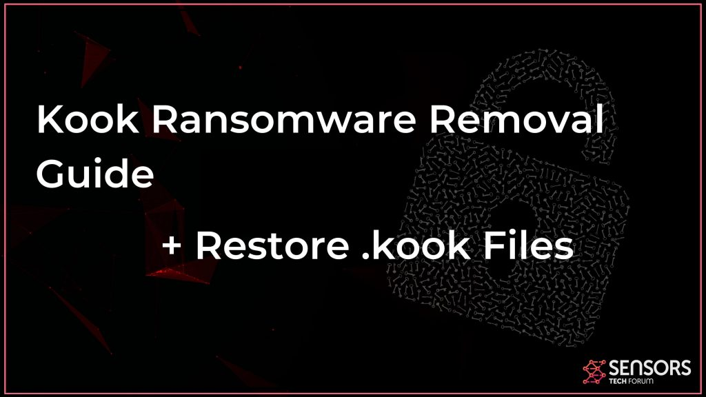 remove-kook-virus-restore-kook-files-sensorstechforum