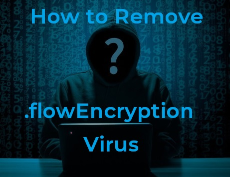 stf-flowencryption-file-virus-flow-ransomware-remove