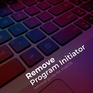 Program Initiator adware mac removal
