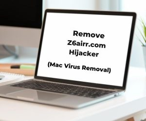 Z6airr.com remove mac virus
