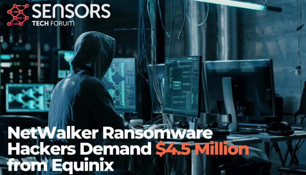 NetWalker Ransomware Hackers Demand $4.5 Million from Equinix