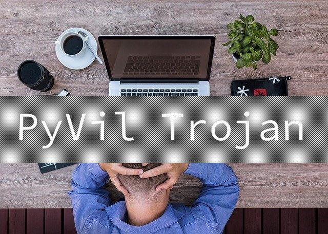 PyVil Trojan