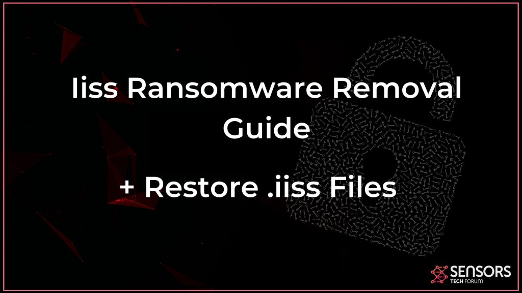 iiss ransomware virus removal and recovery guide