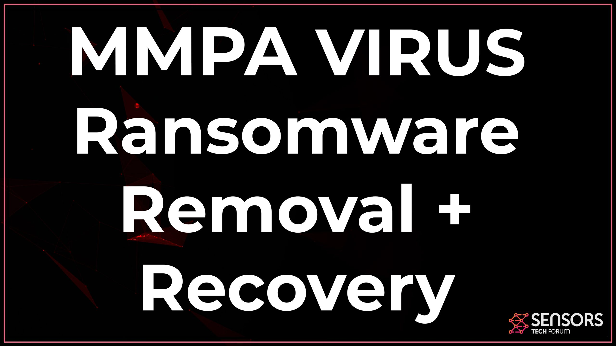 delete Mmpa ransomware infection restore files