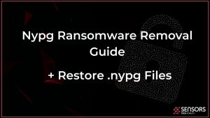 remove nypg ransomware virus full guide