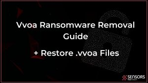 Vvoa virus files ransomware removal and recovery guide
