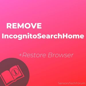 remove IncognitoSearchHome step by step guide
