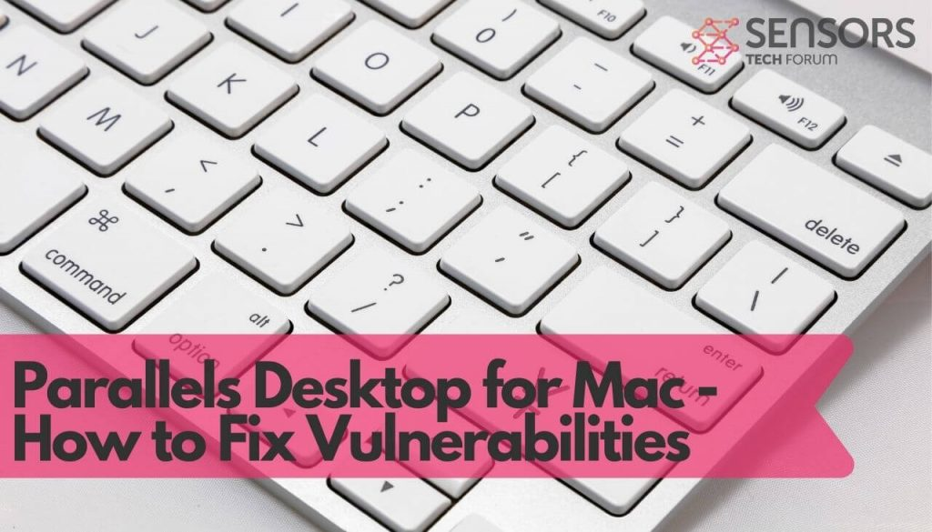 Parallels Desktop for Mac - How to Fix Vulnerabilities-sensorstechforum-com