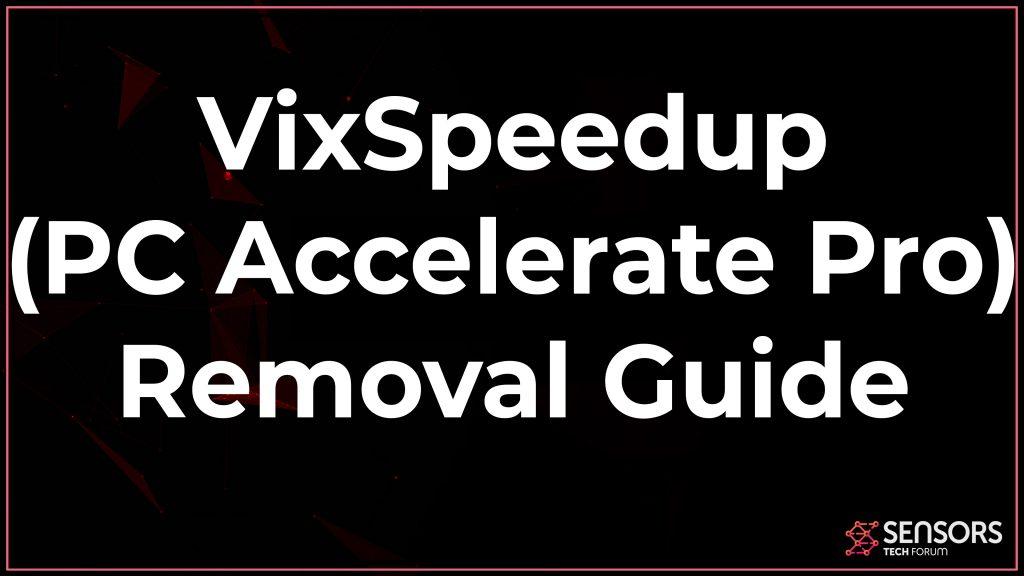 VixSpeedup Removal Guide
