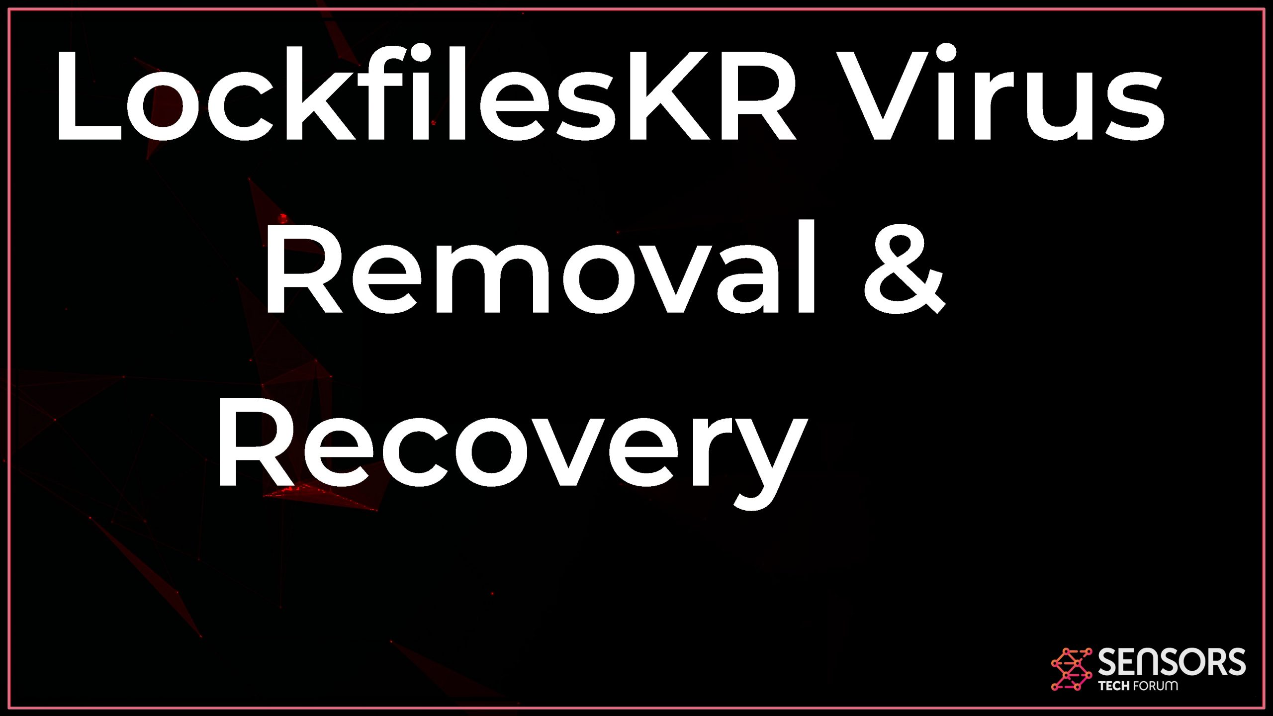 remove lockfileskr ransomware