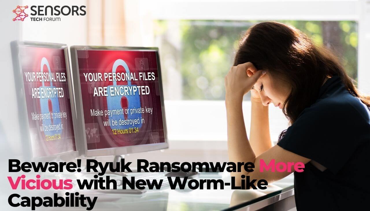 Il faut se méfier! Ryuk Ransomware plus vicieux avec une nouvelle capacité semblable à un ver