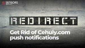 get rid of Cehuiy.com