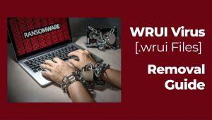 remove WRUI ransomware virus