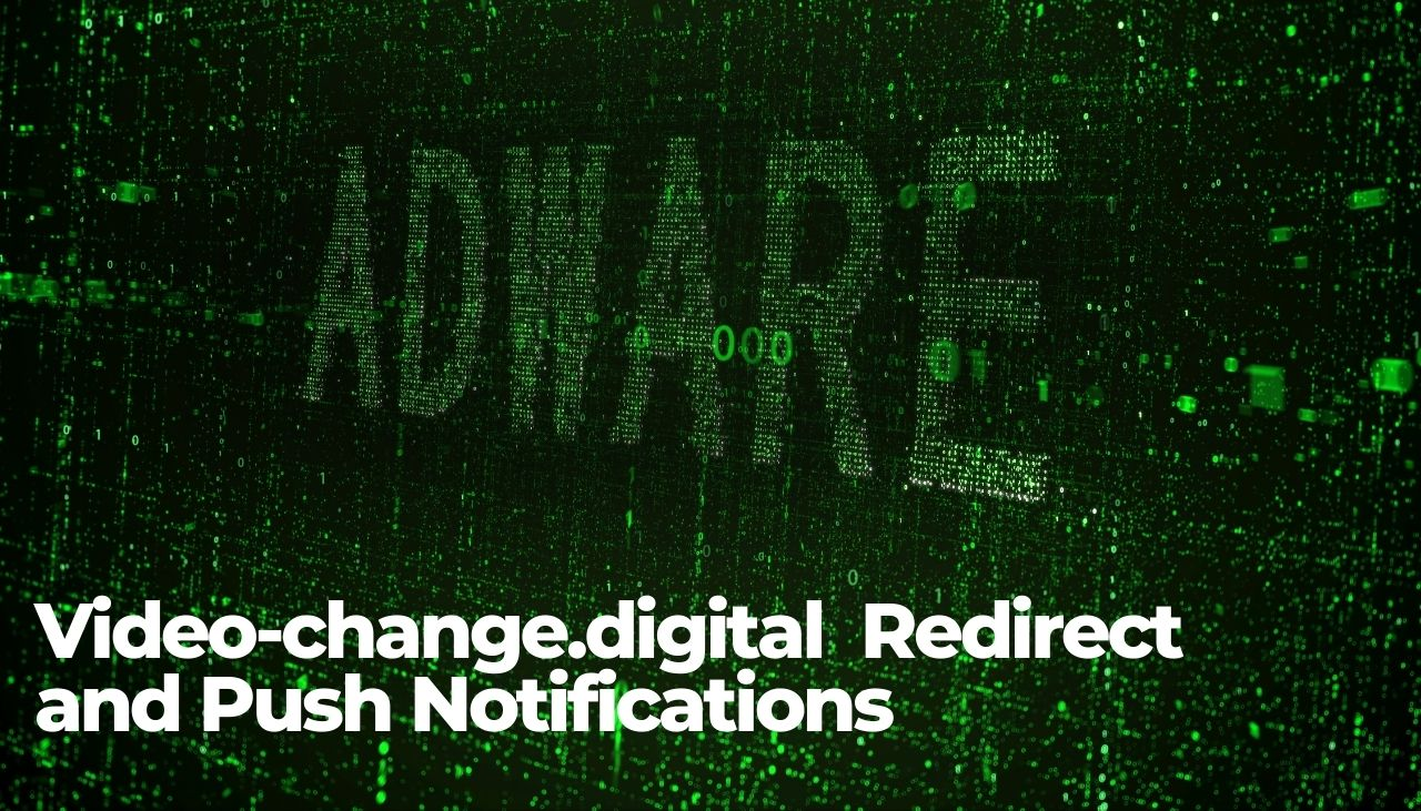 Remove Video-change.digital Redirect and Push Notifications