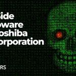 darkside-ransomware-hits-toshiba-tec-corporation-sensorstechforum