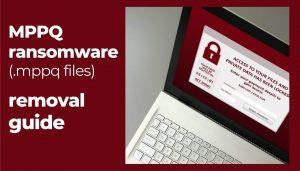 mppq virus ransomware mppq files removal recovery guide sensorstechforum