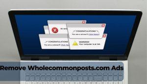 remove Wholecommonposts.com redirect ads