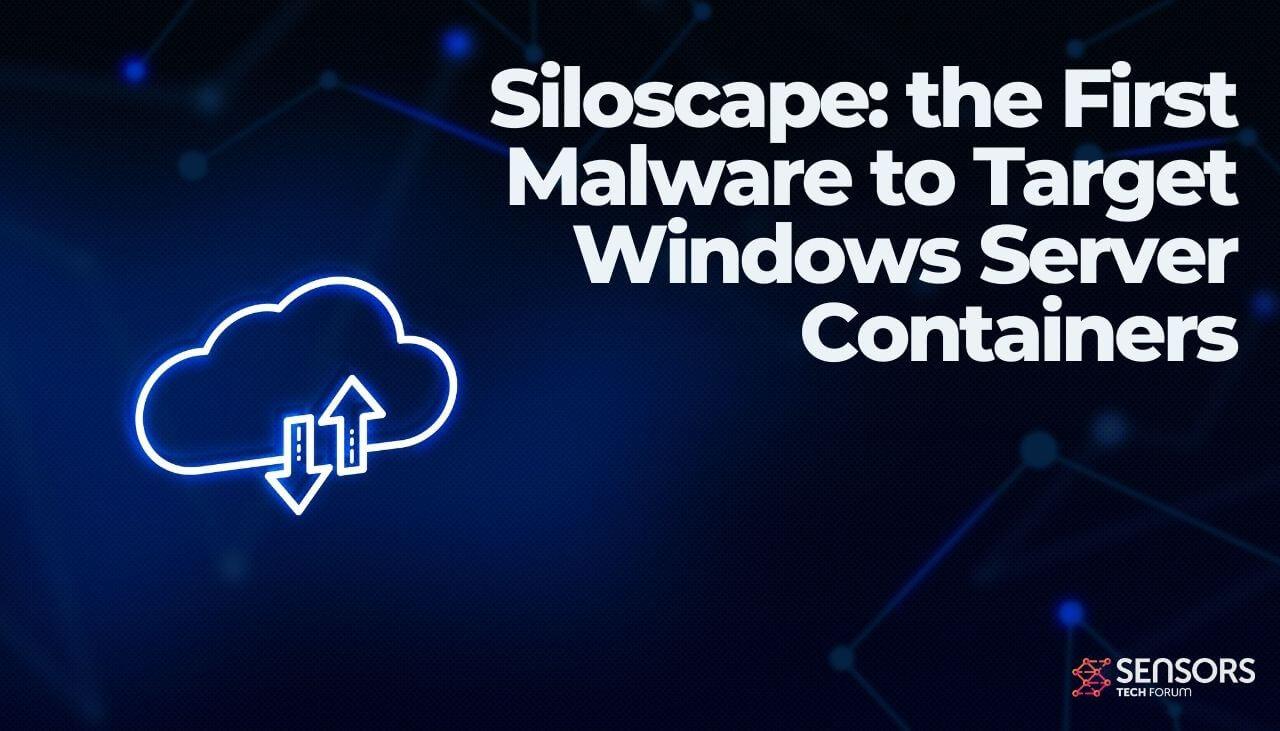 Siloscape- de eerste malware die zich richt op Windows Server Containers-sensorstechforum