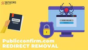 remove Publicconfirm.com redirect ads sensorstechforum guide