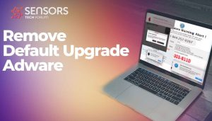 remove-default-upgrade-adware-sensorstechforum