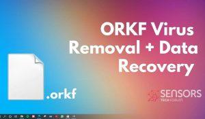 Remove Orkf Virus File Restore .orkf Files SensorsTechForum Guide