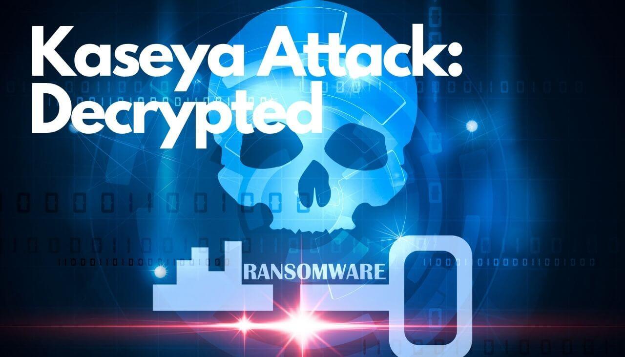 kaseya-attack-official-decrypter-sensorstechforum