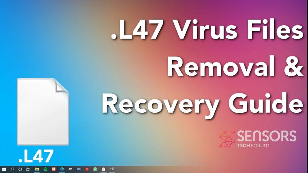 L47 Virus Files