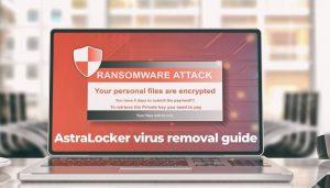 Remove AstraLocker Ransomware Virus SensorsTechForum Guide