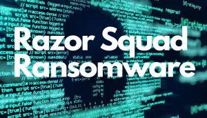 razor-squad-ransomware-sensorstechforum