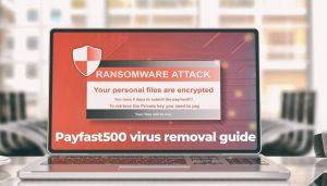 remove Payfast500 ransomware virus restore files sensorstechforum guide
