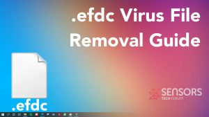 Efdc-virus-file-removal-recovery-guide-sensorstechforum