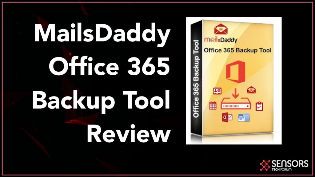 MailsDaddy Office365 Backup Tool