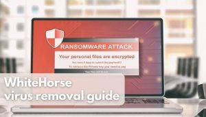Remove WhiteHorse Virus Try Restoring Files